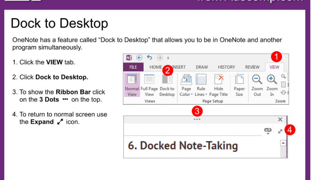 Tips and Tricks for OneNote users: Use OneNote Dock to Desktop to be in 2 programs simultaneously.