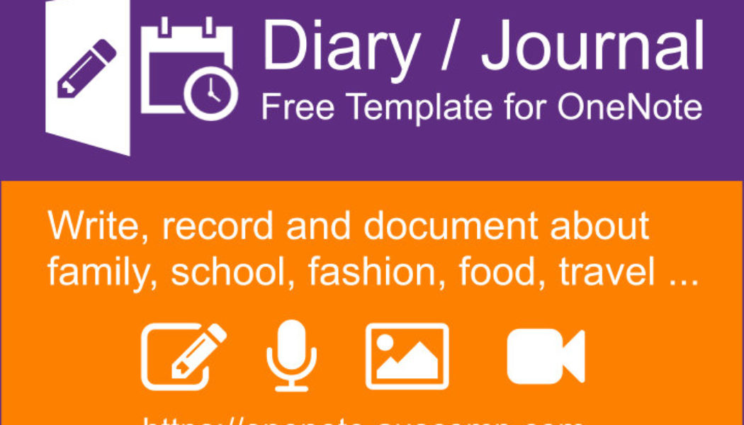 Did you know that MS OneNote makes a perfect diary / journal? Here's a free Template to get you started. Please share.