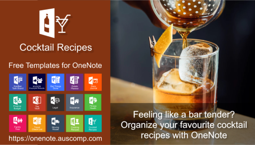 Feeling like a bar tender? Organize your favourite cocktail recipes with this OneNote template.