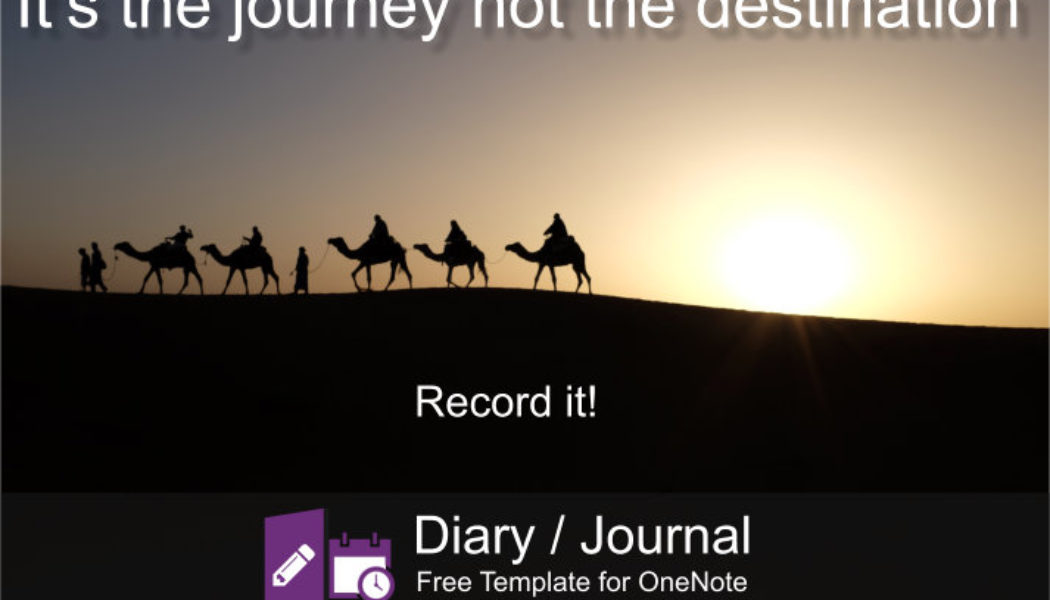 The journey, not the destination matters … Keep memories with this free template for OneNote.
