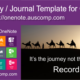 Did you know that MS OneNote makes a perfect diary? Here's a free Template to get you started.