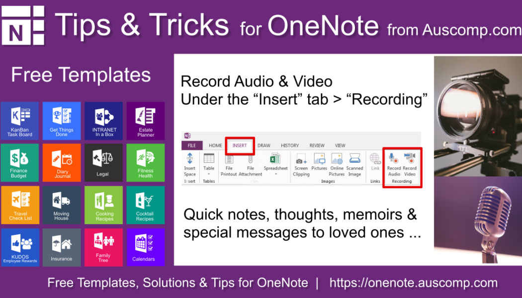 Tips and Tricks for OneNote users: Record Audio notes, Video and images in your MS One Note.
