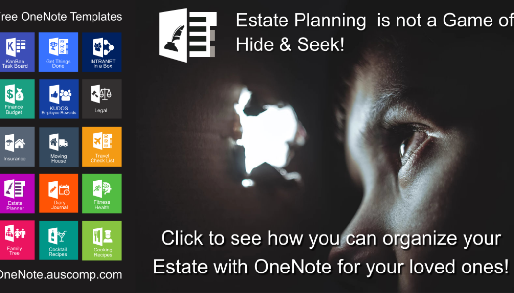Organize your Estate using this OneNote Template! Please share.