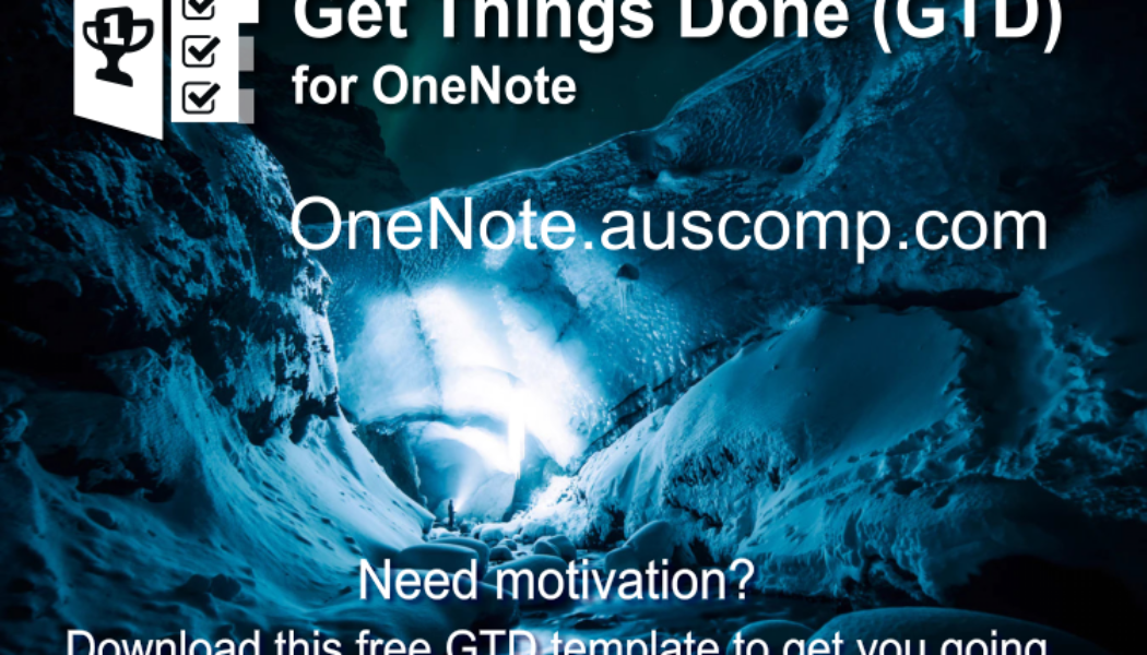 """Download the """"Get Things Done"""" template for OneNote. Please RT. https://onenote.auscomp.com #free #template #onenote #GTD #goalsetting #achivementunlocked"""