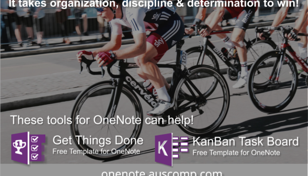 It takes organization, discipline & determination to win! Use these templates for OneNote to get you started.