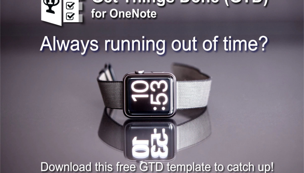 Download the Get Things Done (GTD) template for OneNote.