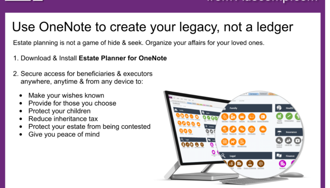 Tips and Tricks for OneNote users: Use OneNote to create your Legacy. Please share.