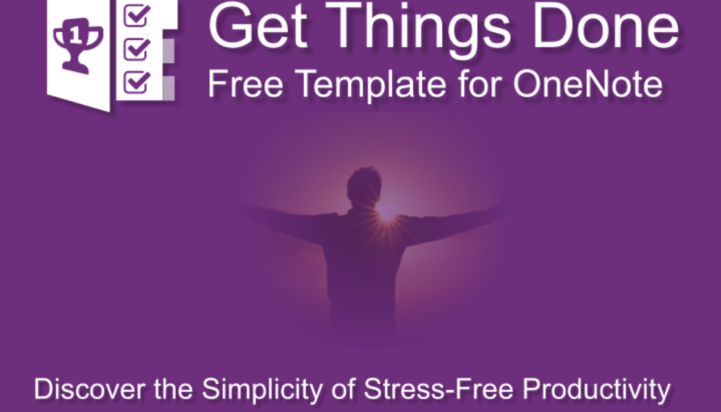 Discover the Simplicity of Stress-Free Productivity. Use this free template for OneNote to get started.