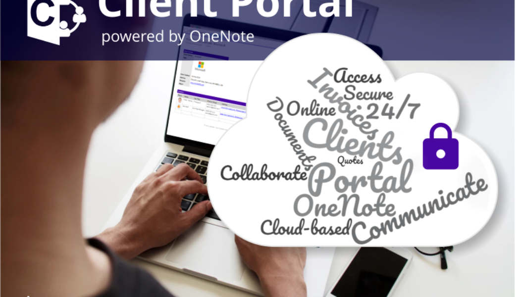 Your Client Portal powered by OneNote. Don't send information via email – use a secure portal instead.