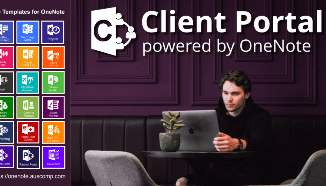 OneNote is perfect for Client Portals. Use this template to get started. Please Share.