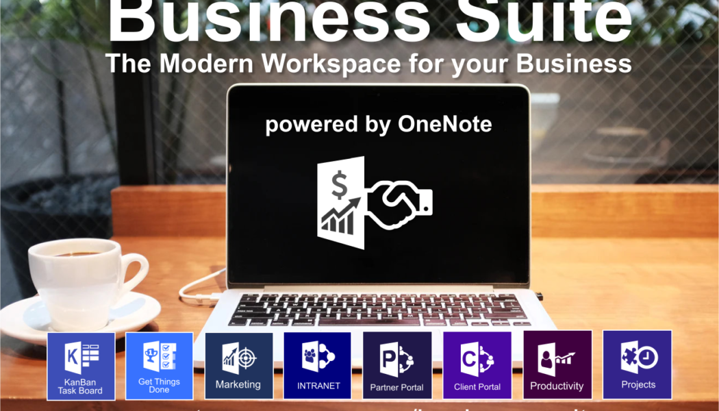 Business Suite powered by OneNote. The Modern Online Workspace for your Business. Please RT.