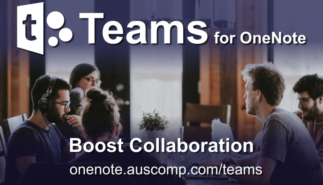 Teams for OneNote – Boost Collaboration