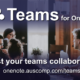 Boost your teams collaboration with Teams for OneNote.